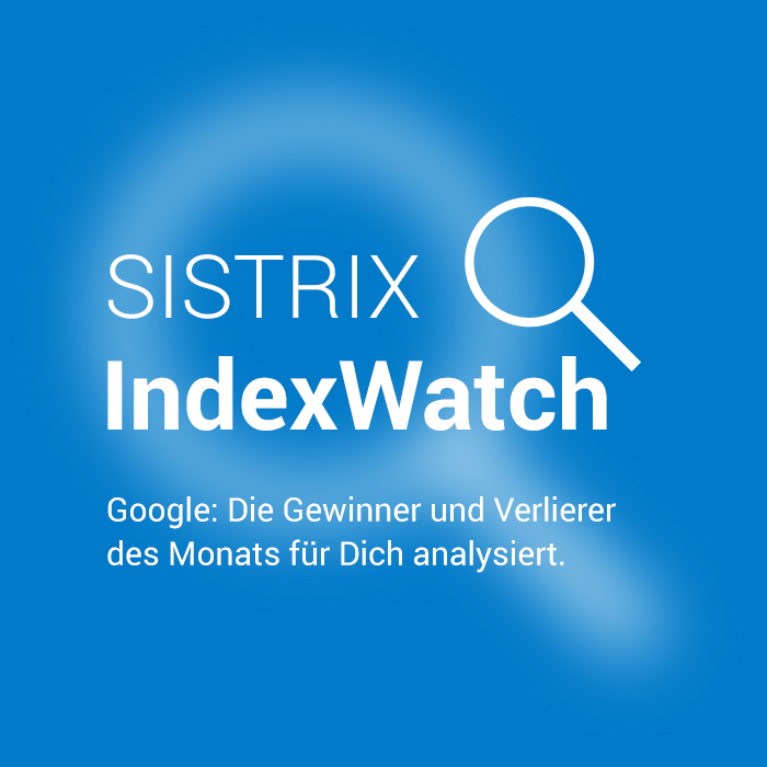 SISTRIX IndexWatch SEO-Analysen