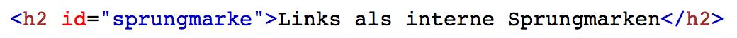 Beispiel eines id-Attributs im h2-Element.