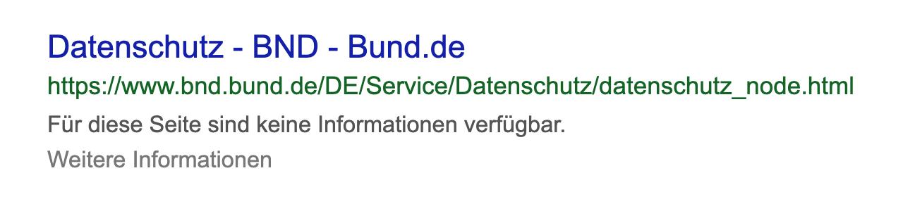 Suchergebnis für die Datenschutzseite des BND auf Bund.de. Für diese Seite sind laut Google keien Informationen verfügbar.