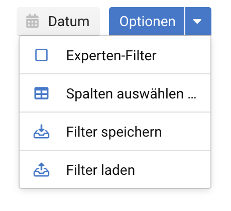 Optionen-Auswahl. Hier können die anzuzeigenden Spalten für die Tabelle ausgewählt werden, auf die experten Filter umgestellt werden und bereits erstellte Filter gespeichert oder geladen werden.