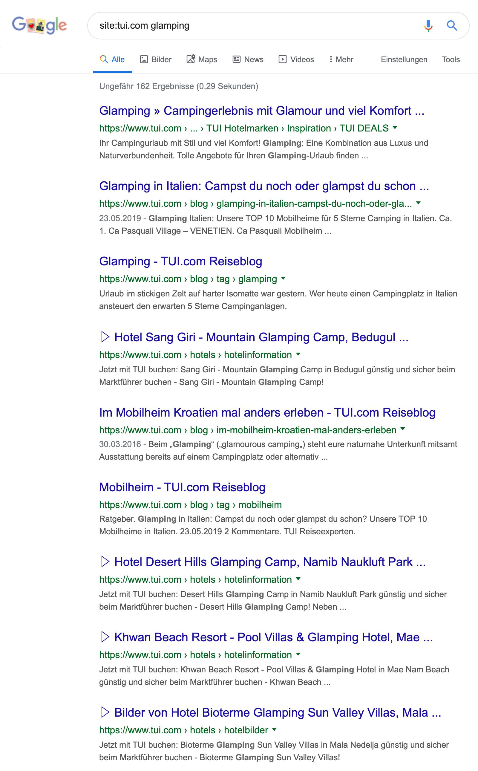 """Google Suchergebnisseite für die Anfrage """"site:tui.com glamping"""". Es werden verschiedene Unterseiten auf Tui.com angezeigt. Manche sind Kategorieseiten, andere Produktseiten, wieder andere Informationsseiten."""