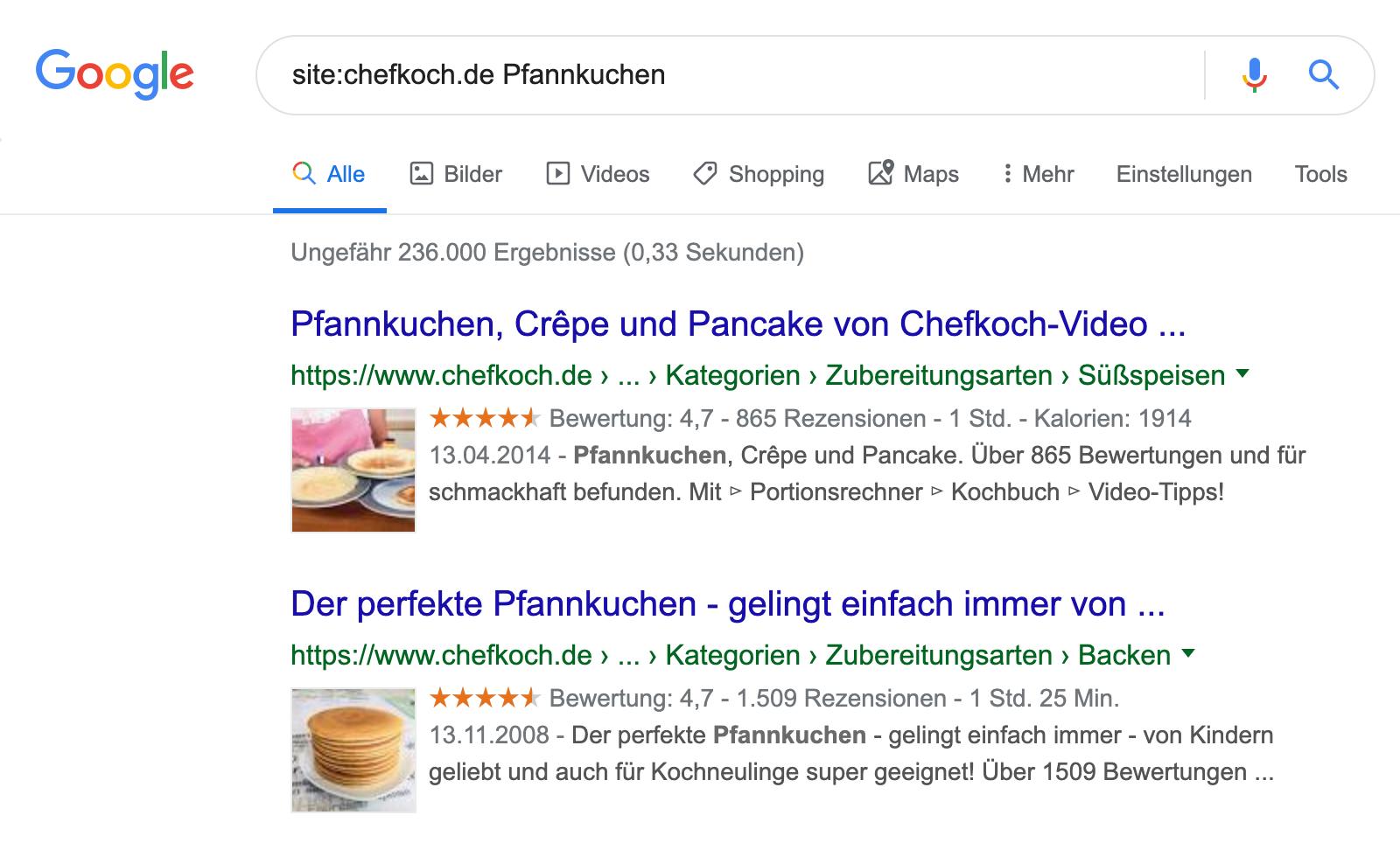 """Google Suchergebnis für die Anfrage """"site:chefkoch.de Pfannkuchen"""": es werden ungefähr 236.000 Ergebnisse angezeigt."""