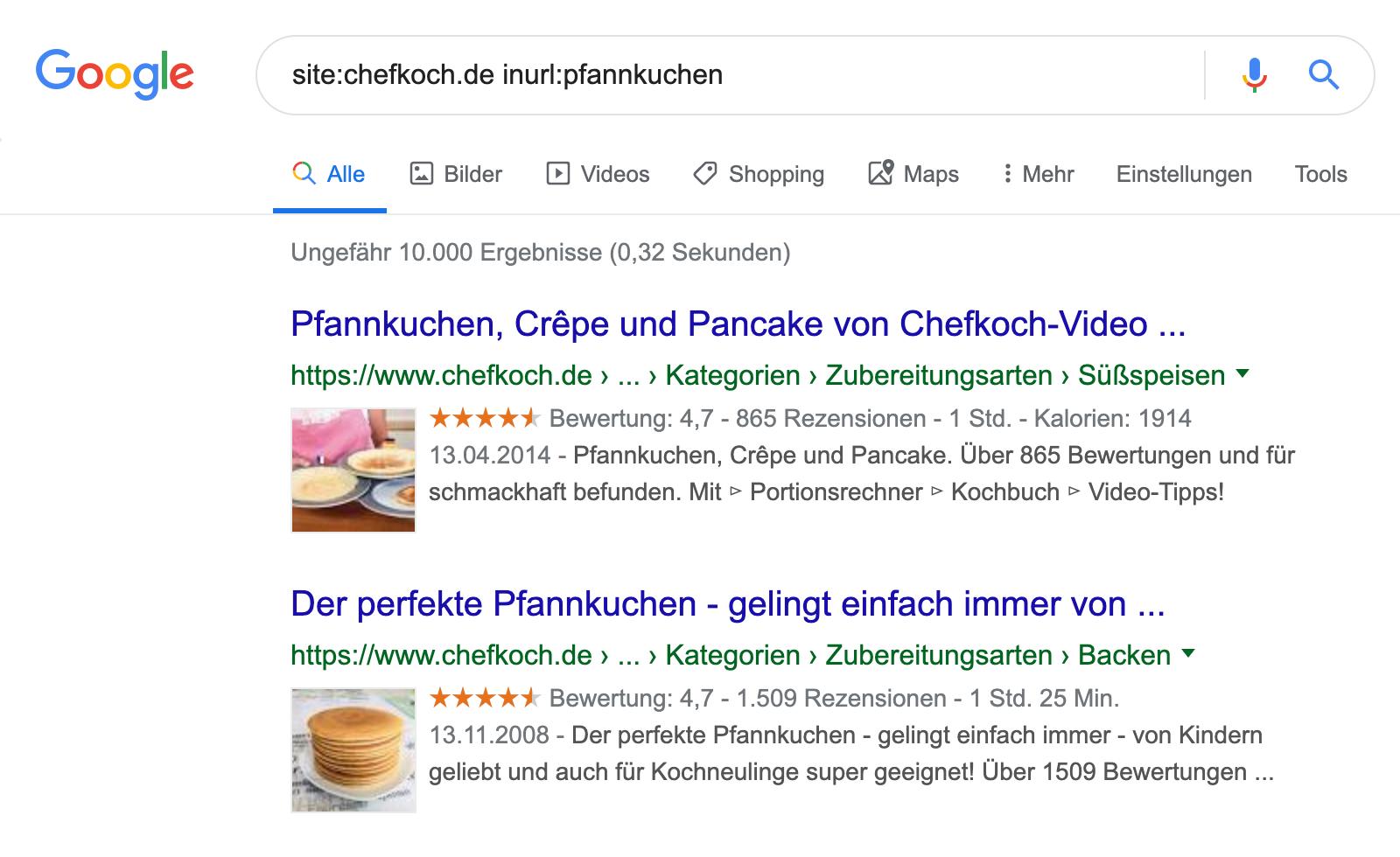 """Google Suchergebnis für die Anfrage """"site:chefkoch.de inurl:pfannkuchen"""": es werden ungefähr 10.000 Ergebnisse angezeigt."""