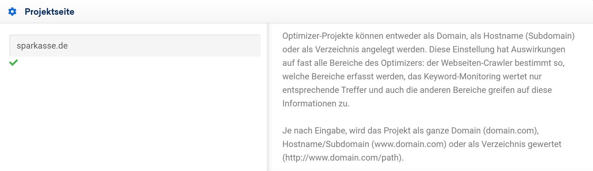 Eingabe der Projektseite im SISTRIX Optimizer. In diesem Fall ist sparkasse.de eingegeben.