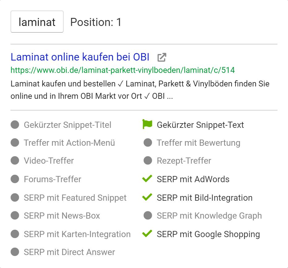 SERP-Feature-Ansicht in der Keyword-Tabelle, wenn man mit der Maus über den drittletzten Button enier Keywordzeile fährt. Zu sehen sind das ausgespielte Snippet sowie weitere Features, wie zum Beispiel Universal-Search-Boxen, innerhalb der Suchergebnisseite.