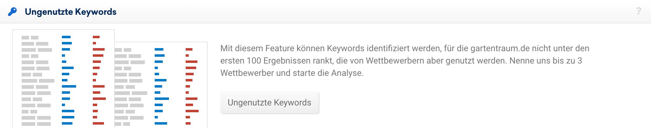 """Funktions-Vorstellungsbox für die """"Ungenutzten Keywords"""" im Unterpunkt """"Chancen"""" der SISTRIX Toolbox."""