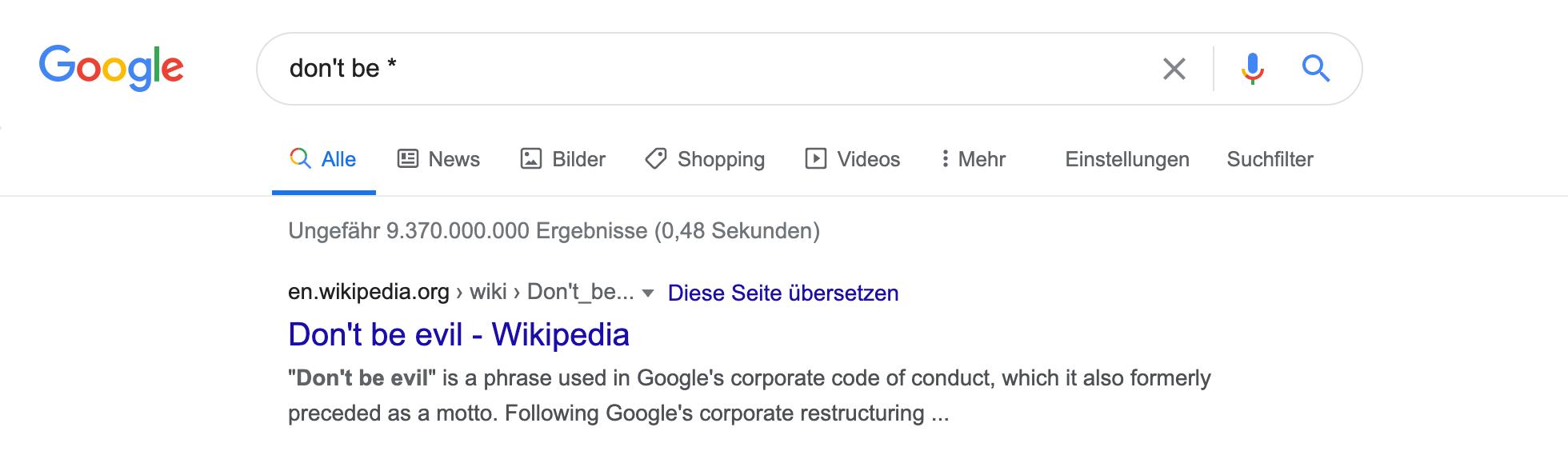 """Zeigt eine Beispiel-Google-Suche für das Keyword """"don't be *"""" mit Sternchen an."""