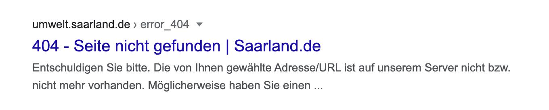 Suchergebnis für eine 404 Seite auf der Webseite saarland.de die in den Suchergebnissen auftaucht.