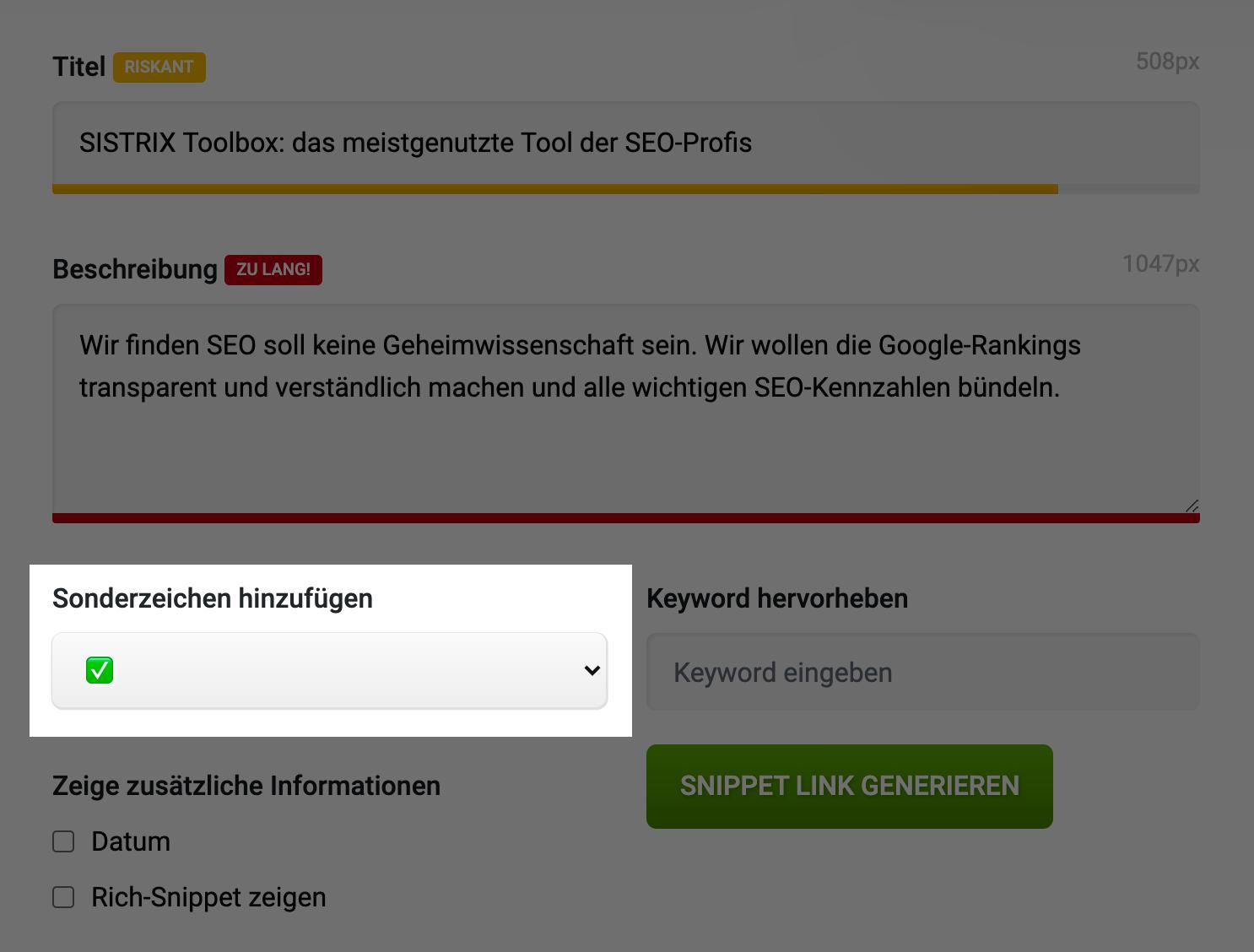 """Zeigt einen Screenshot aus dem Snippet Generator von SISTRIX an. Die Funktion """"Sonderzeichen hinzufügen"""" wird hier hervorgehoben."""