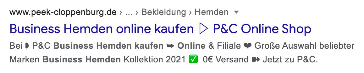 """Zeigt ein Google-Suchergebnis für der Seite peek-cloppenburg.de an. Der Suchbegriff lautet """"business hemden online kaufen"""". Die Meta-Description wurde in diesem Beispiel nicht von Google abgeschnitten und enthält ein Unicode-Symbol (Häkchen)."""