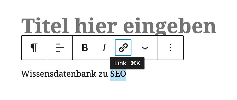 Zeigt die Erstellung eines Links in WordPress an.